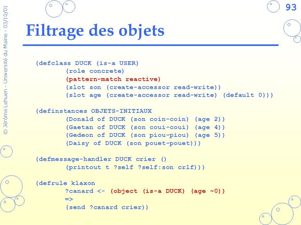 Filtrage des objets (defclass DUCK (is-a USER) (role concrete)