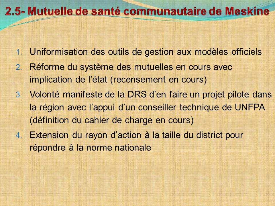2.5- Mutuelle de santé communautaire de Meskine