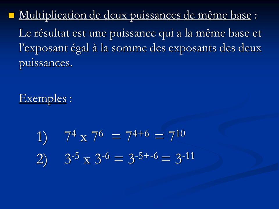 Multiplication de deux puissances de même base :