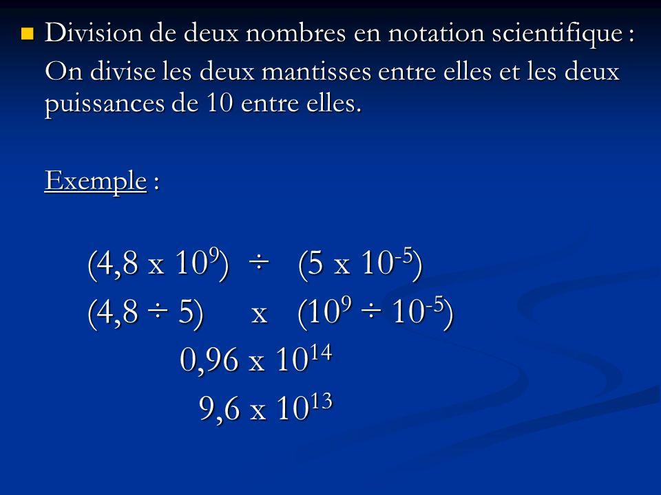 Division de deux nombres en notation scientifique :