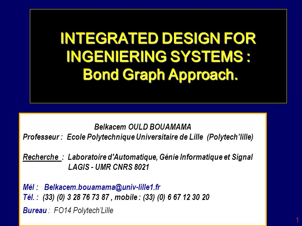 INTEGRATED DESIGN FOR INGENIERING SYSTEMS : Bond Graph Approach.