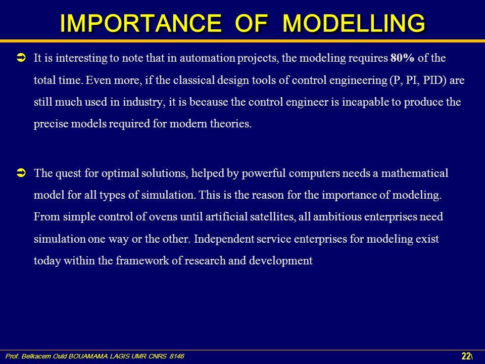 IMPORTANCE OF MODELLING