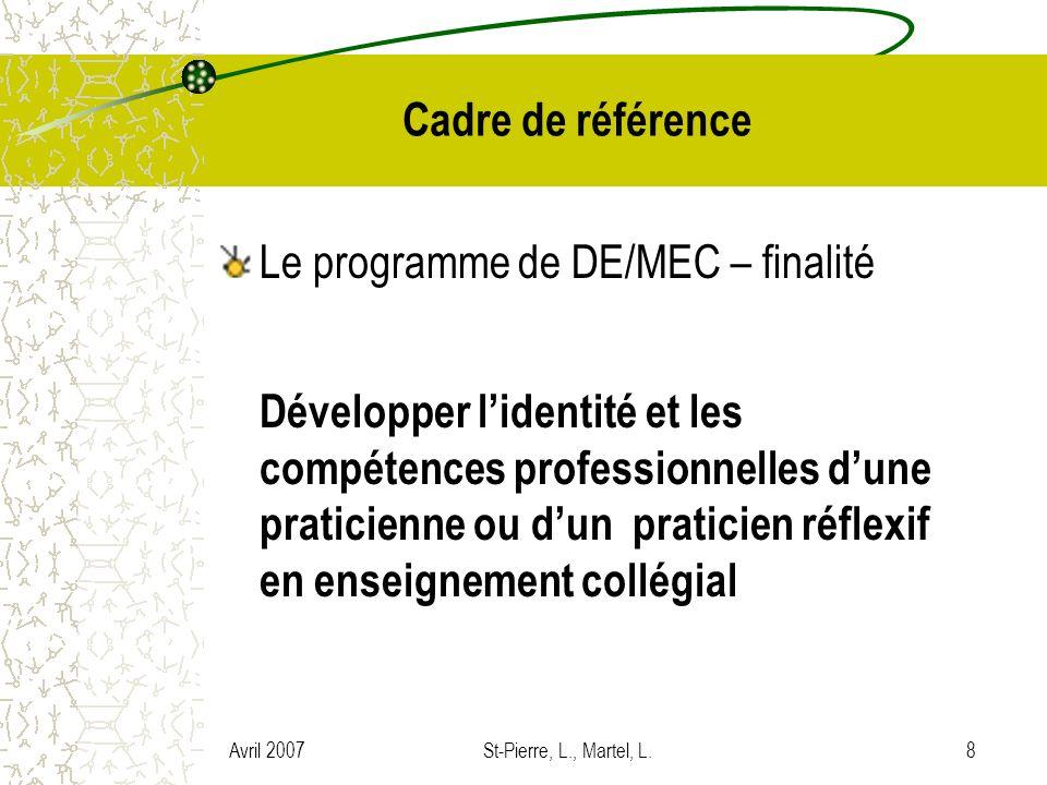 Cadre de référence Le programme de DE/MEC – finalité.