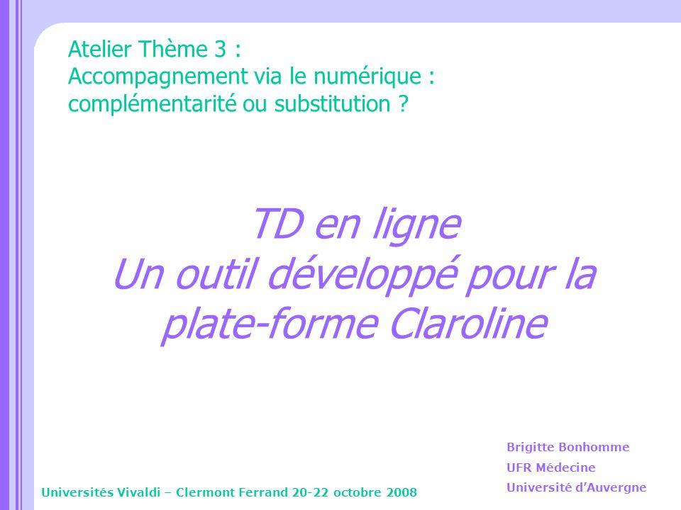 TD en ligne Un outil développé pour la plate-forme Claroline