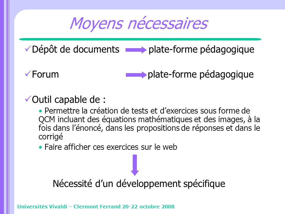 Moyens nécessaires Dépôt de documents plate-forme pédagogique