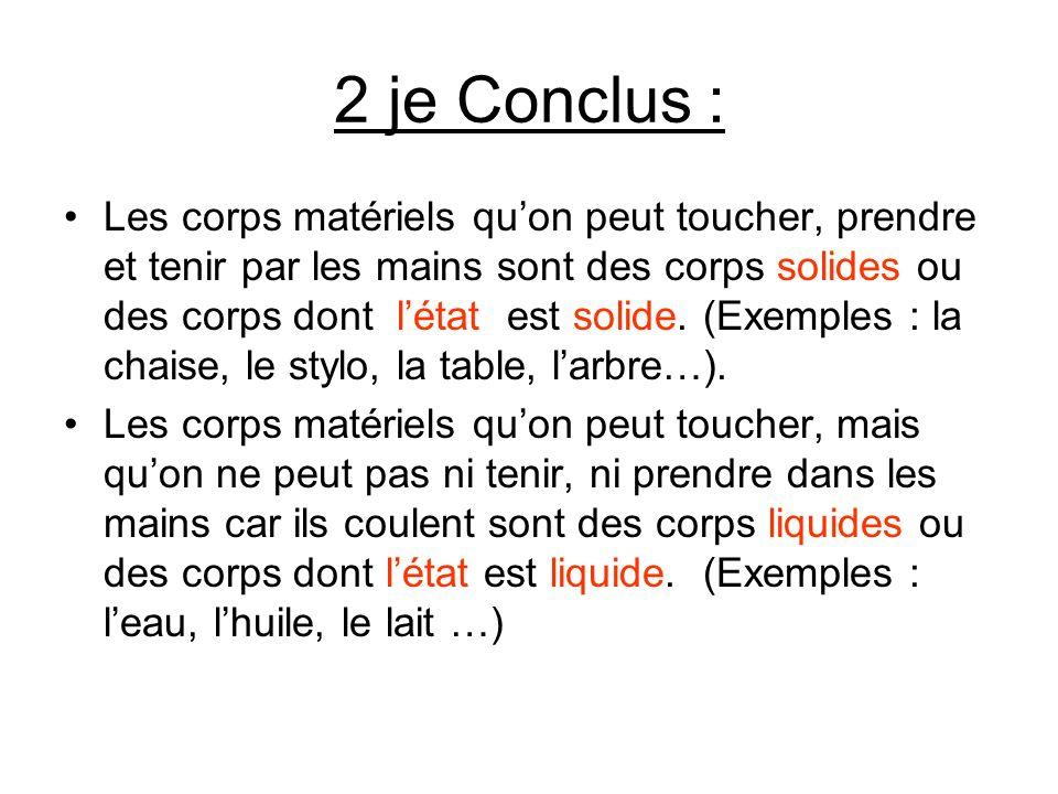 2 je Conclus :