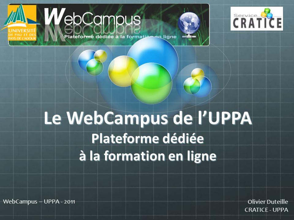 Le WebCampus de l'UPPA Plateforme dédiée à la formation en ligne