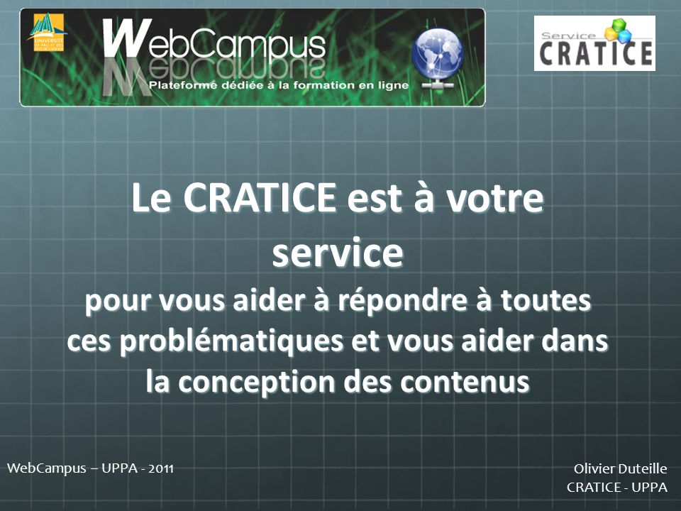 Le CRATICE est à votre service pour vous aider à répondre à toutes ces problématiques et vous aider dans la conception des contenus