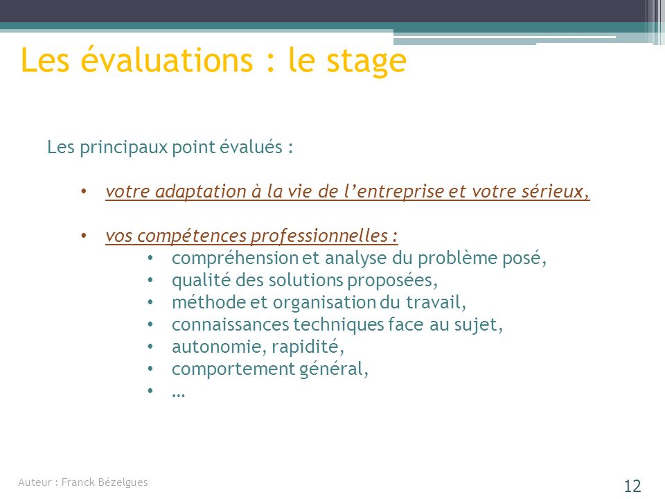 Les évaluations : le stage