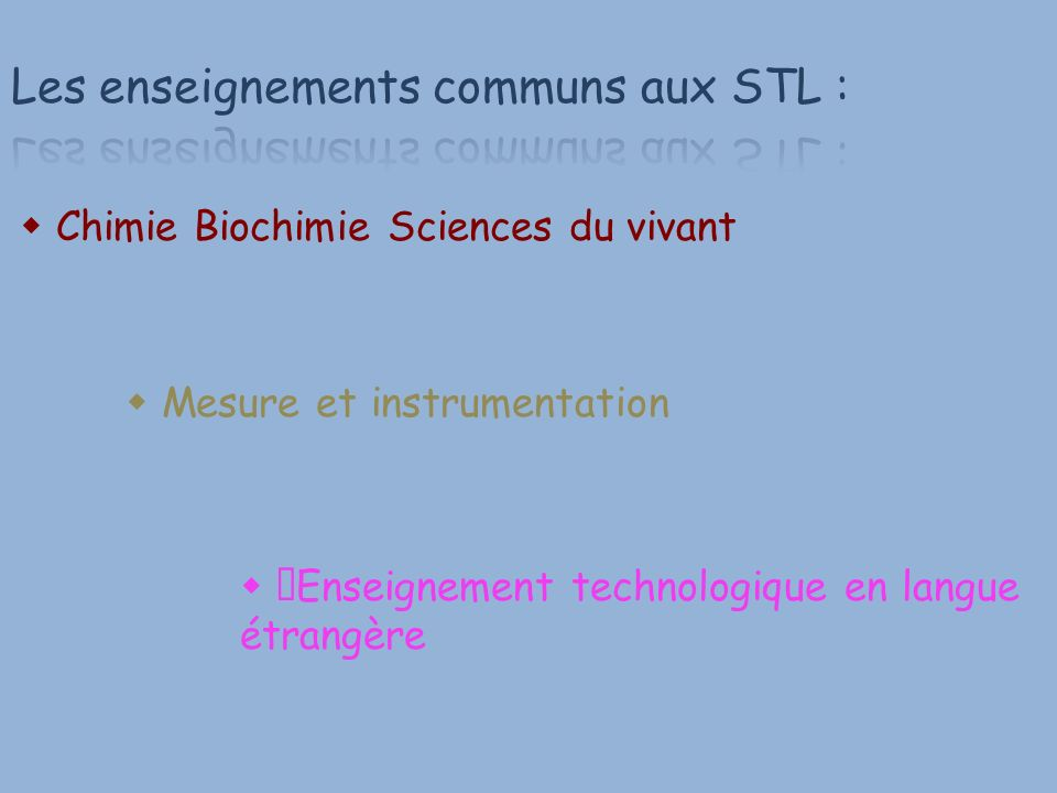 Les enseignements communs aux STL :