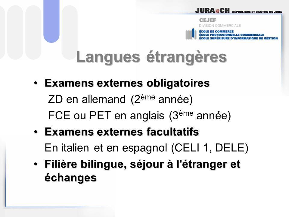 Langues étrangères Examens externes obligatoires