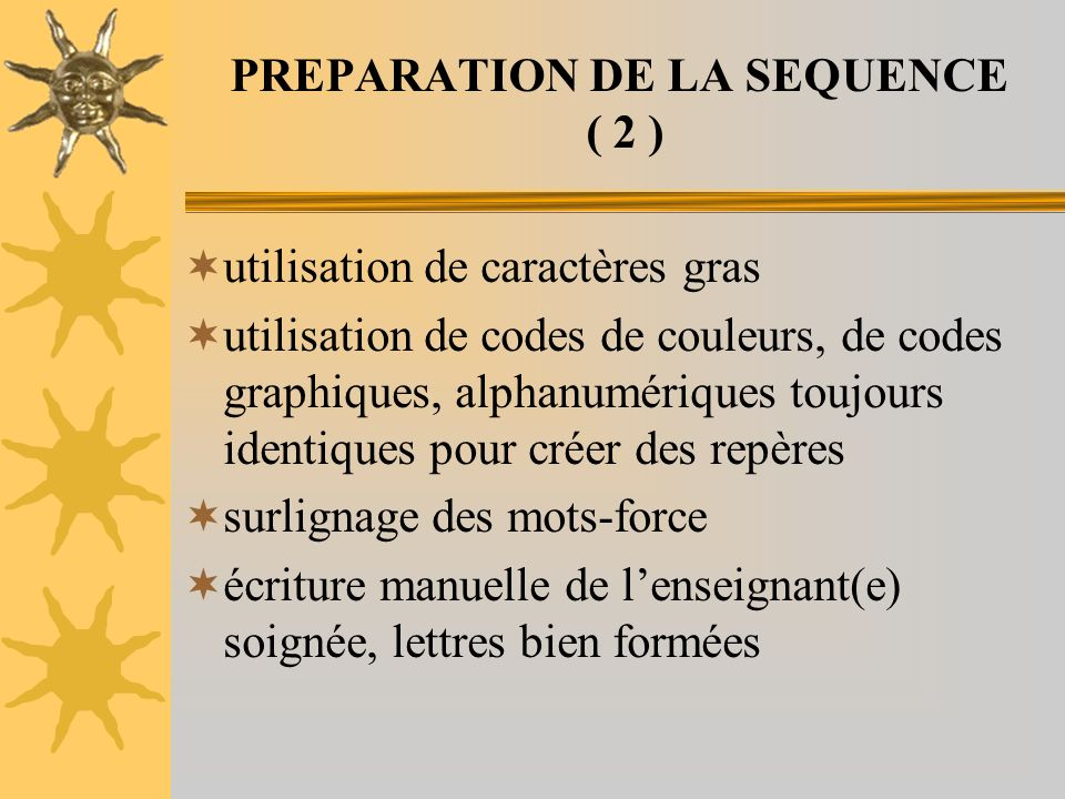 PREPARATION DE LA SEQUENCE ( 2 )