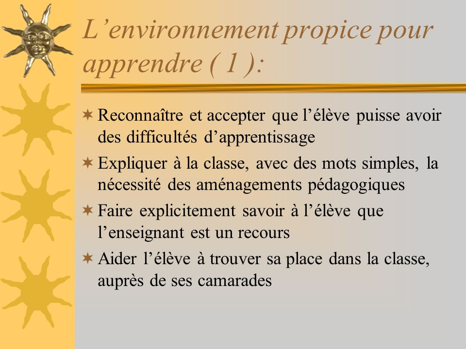 L'environnement propice pour apprendre ( 1 ):