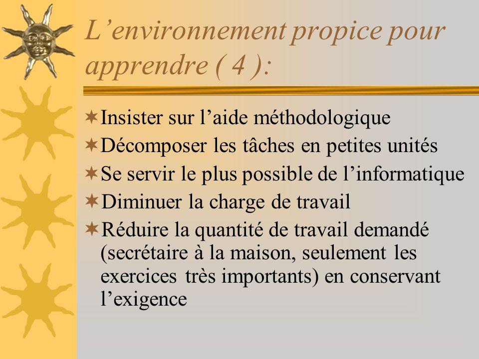 L'environnement propice pour apprendre ( 4 ):
