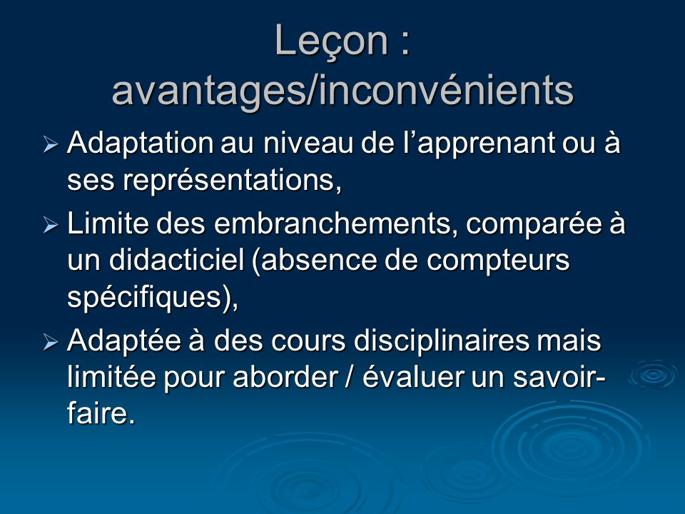 Leçon : avantages/inconvénients