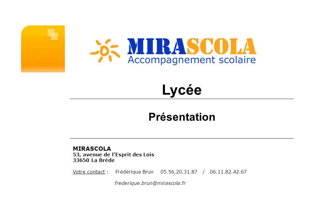 Lycée Présentation MIRASCOLA 53, avenue de l'Esprit des Lois