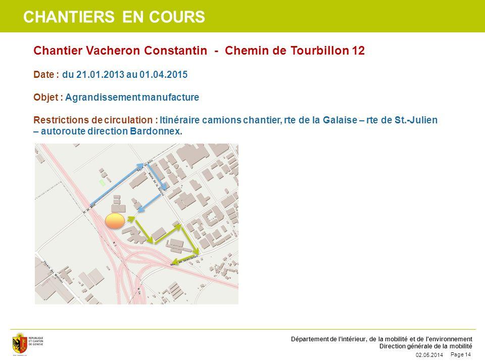 chantiers en cours Chantier Vacheron Constantin - Chemin de Tourbillon 12. Date : du 21.01.2013 au 01.04.2015.