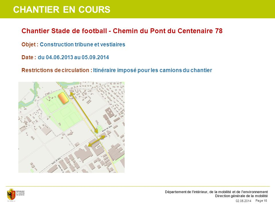 chantier en cours Chantier Stade de football - Chemin du Pont du Centenaire 78. Objet : Construction tribune et vestiaires.