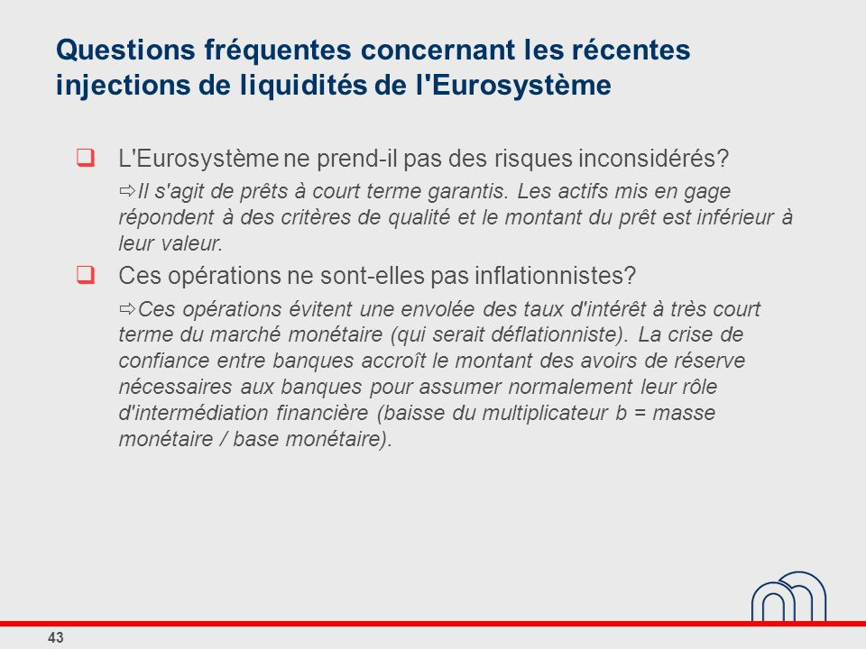 Questions fréquentes concernant les récentes injections de liquidités de l Eurosystème
