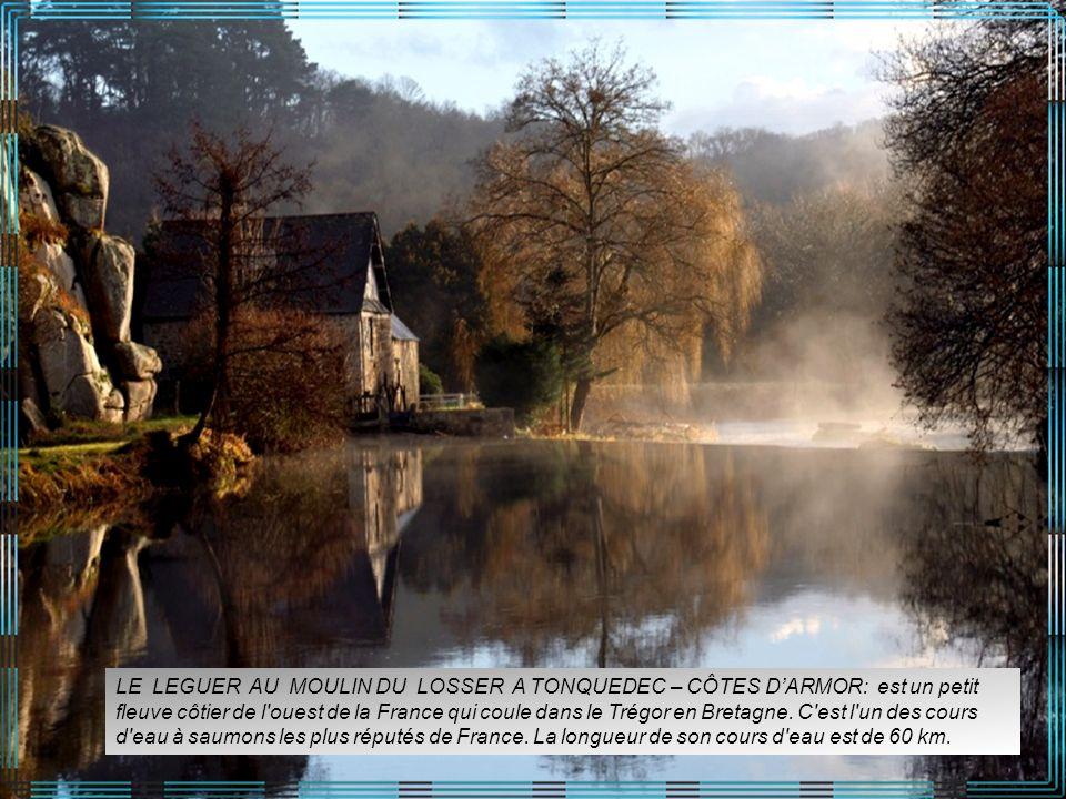 LE LEGUER AU MOULIN DU LOSSER A TONQUEDEC – CÔTES D'ARMOR: est un petit fleuve côtier de l ouest de la France qui coule dans le Trégor en Bretagne.