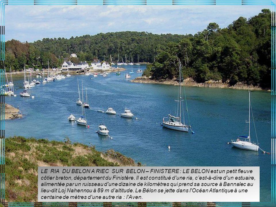 LE RIA DU BELON A RIEC SUR BELON – FINISTERE : LE BELON est un petit fleuve côtier breton, département du Finistère.