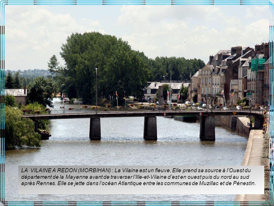 LA VILAINE A REDON (MORBIHAN) : La Vilaine est un fleuve