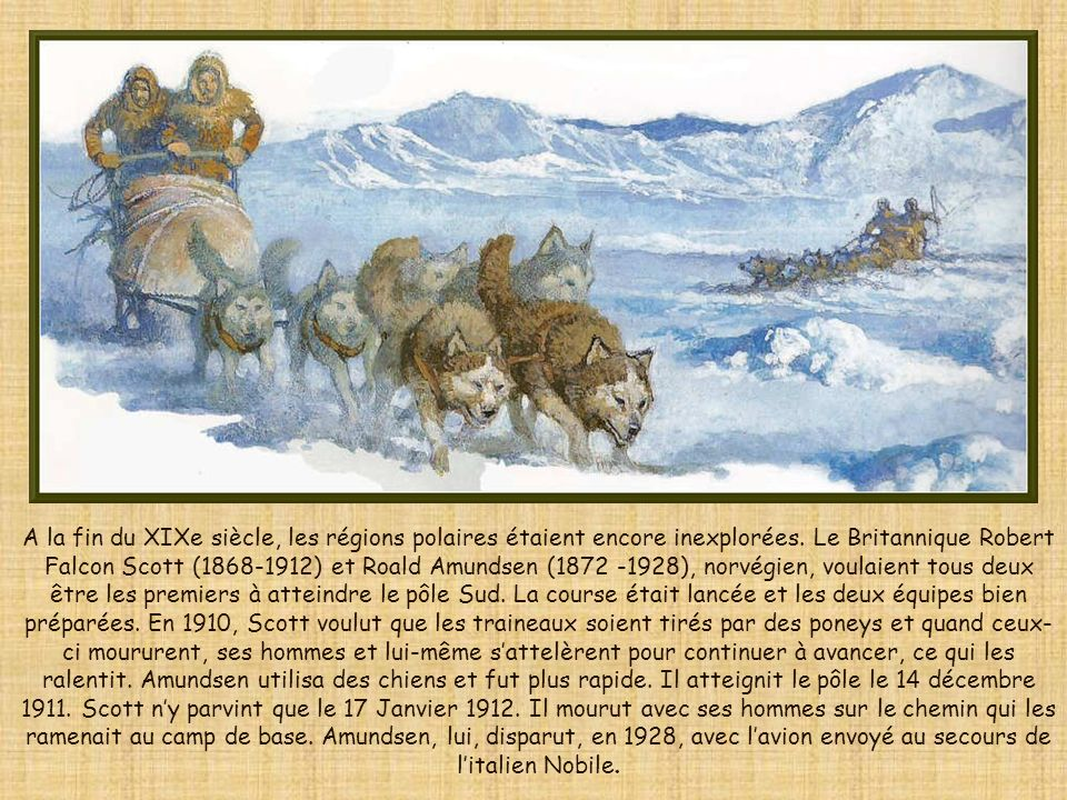 A la fin du XIXe siècle, les régions polaires étaient encore inexplorées.