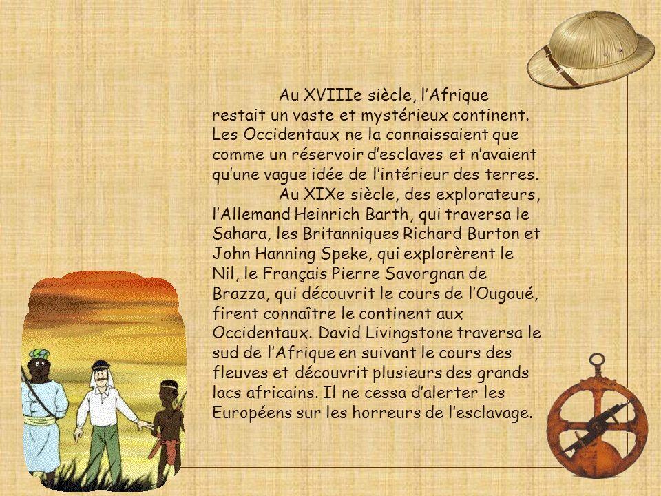 Au XVIIIe siècle, l'Afrique restait un vaste et mystérieux continent