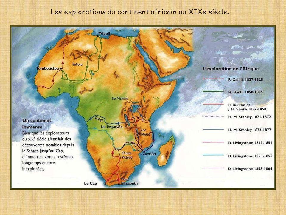 Les explorations du continent africain au XIXe siècle.