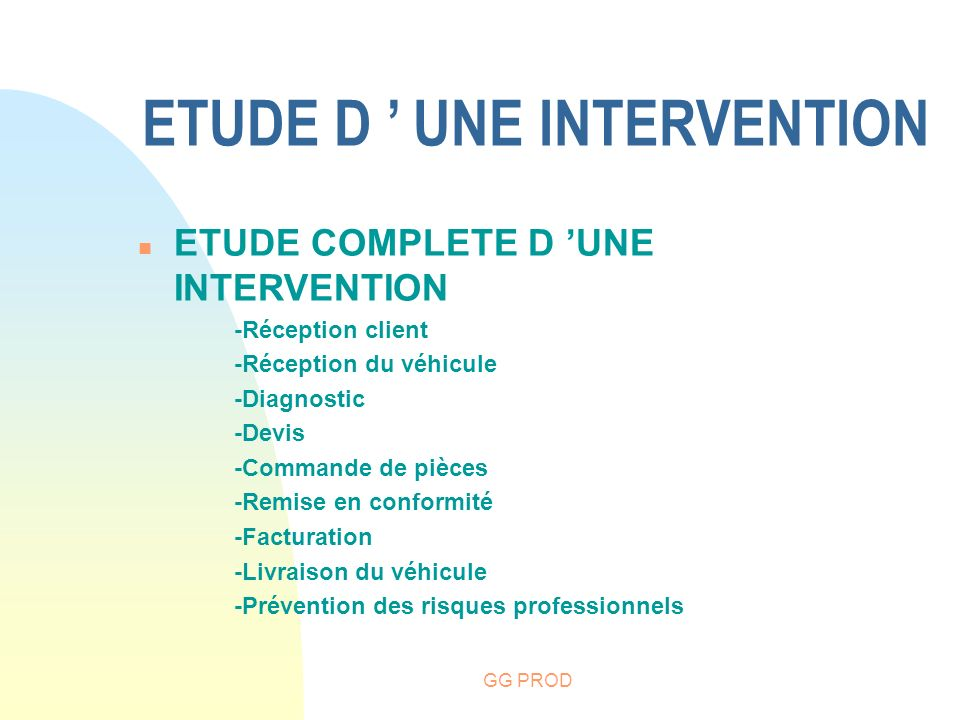 ETUDE D ' UNE INTERVENTION