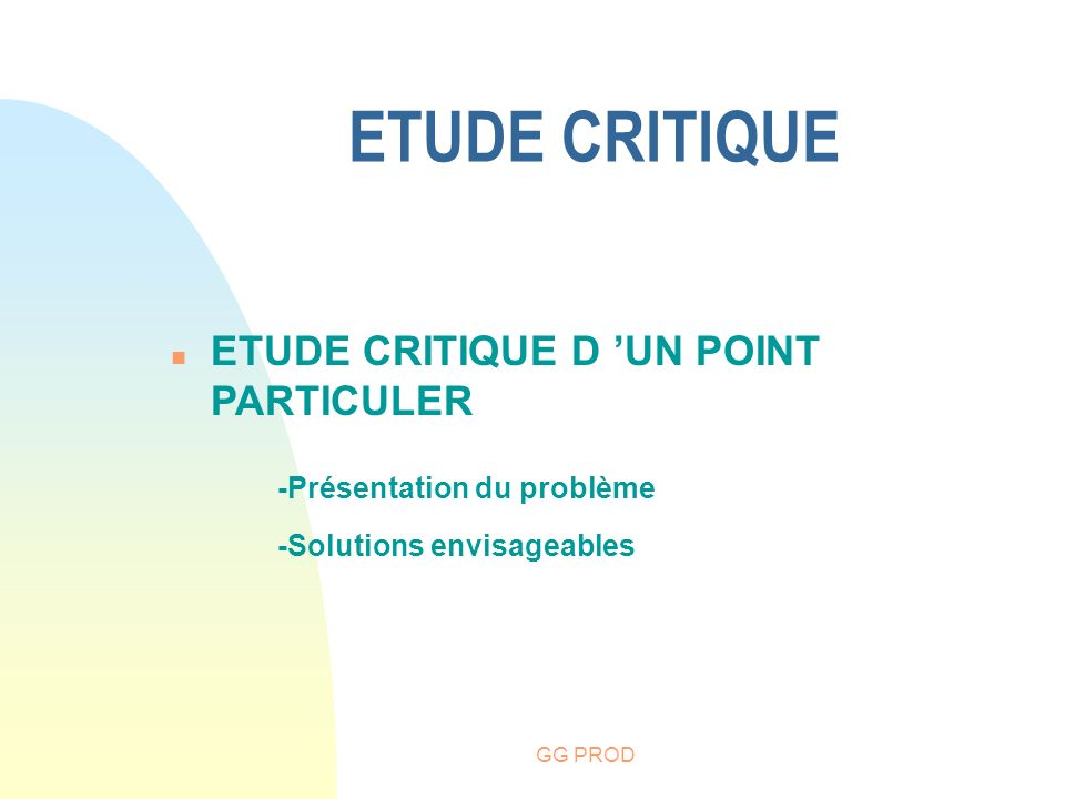 ETUDE CRITIQUE ETUDE CRITIQUE D 'UN POINT PARTICULER