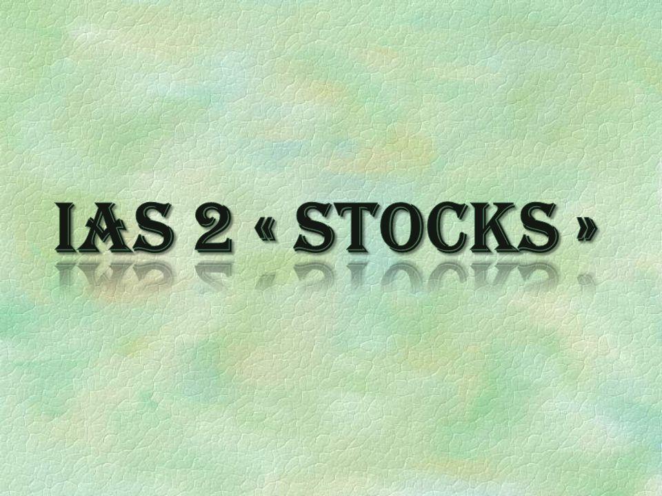 IAS 2 « Stocks »