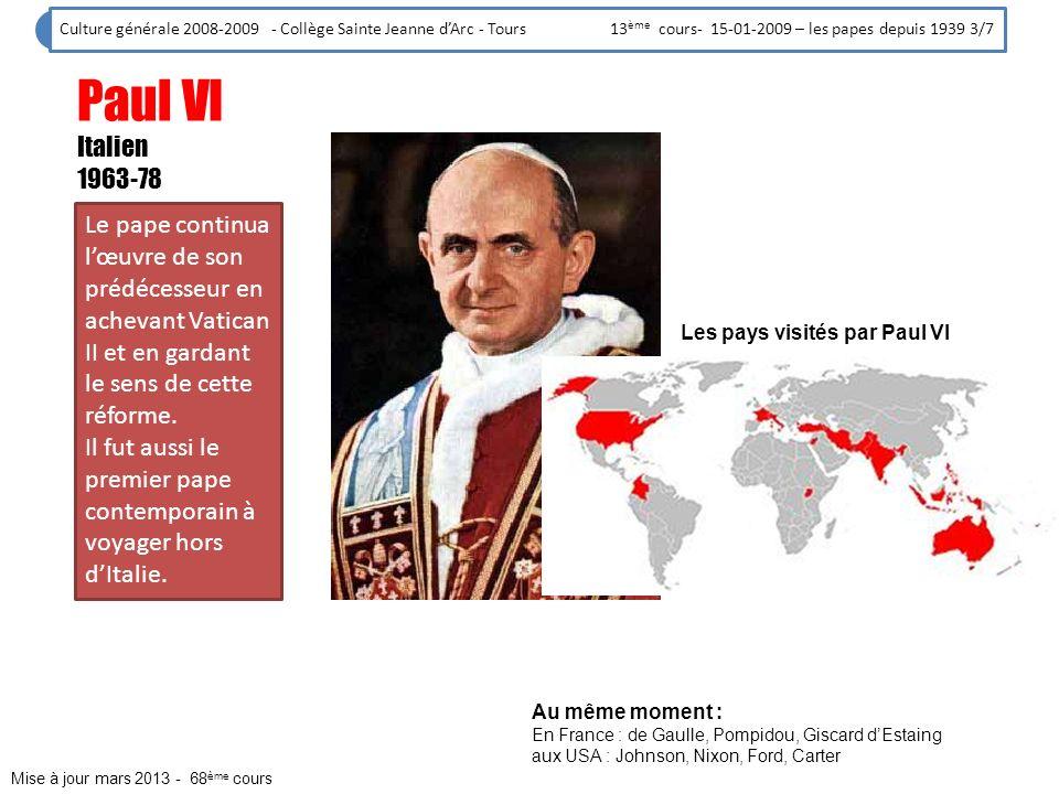 Culture générale 2008-2009 - Collège Sainte Jeanne d'Arc - Tours 13ème cours- 15-01-2009 – les papes depuis 1939 3/7