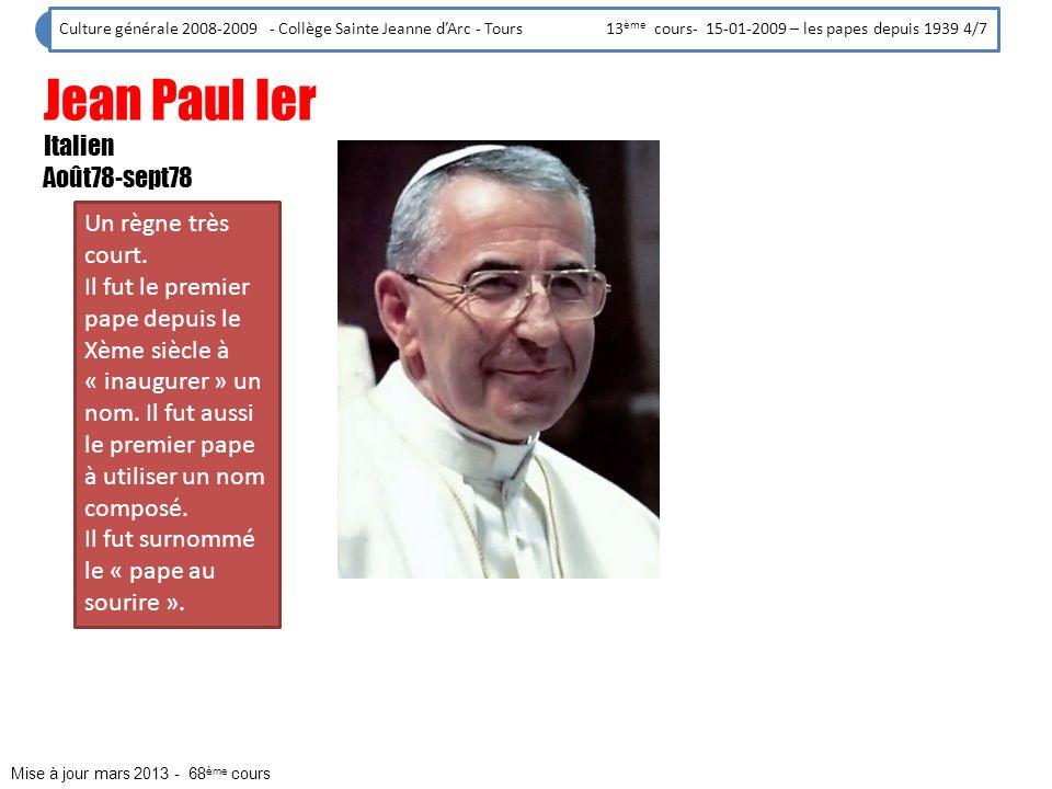 Jean Paul Ier Italien Août78-sept78 Un règne très court.