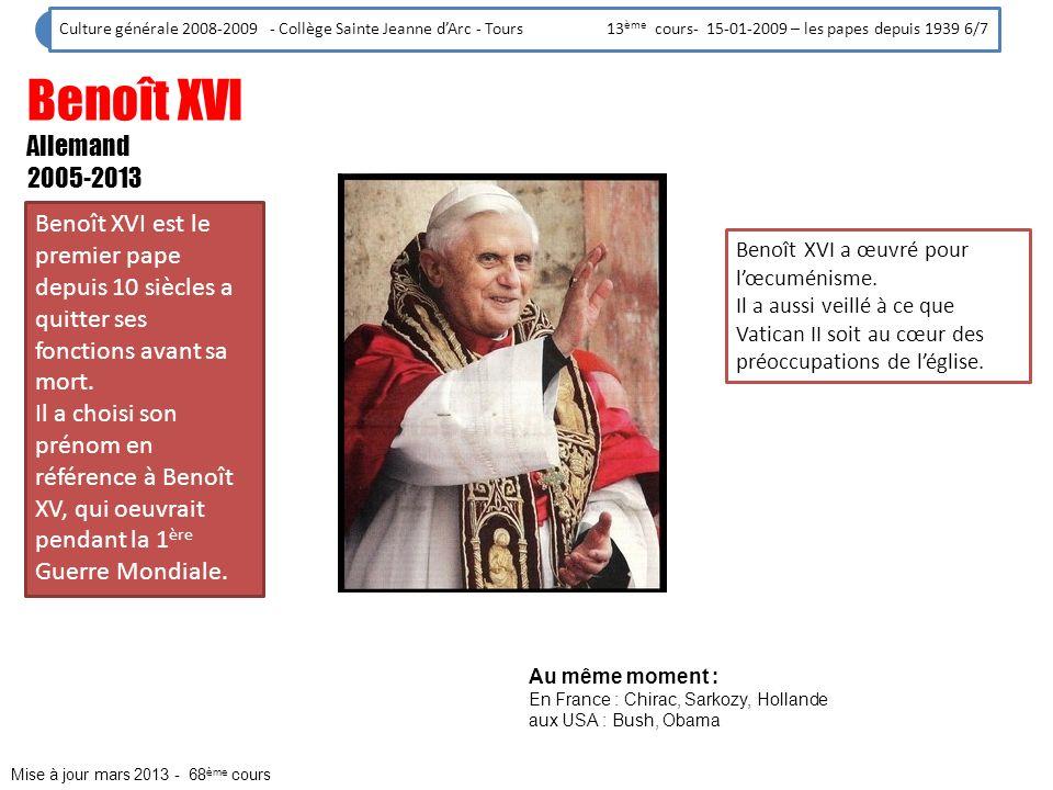 Culture générale 2008-2009 - Collège Sainte Jeanne d'Arc - Tours 13ème cours- 15-01-2009 – les papes depuis 1939 6/7