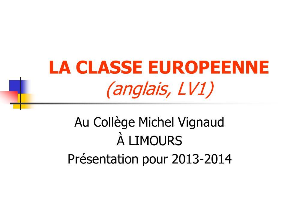 LA CLASSE EUROPEENNE (anglais, LV1)