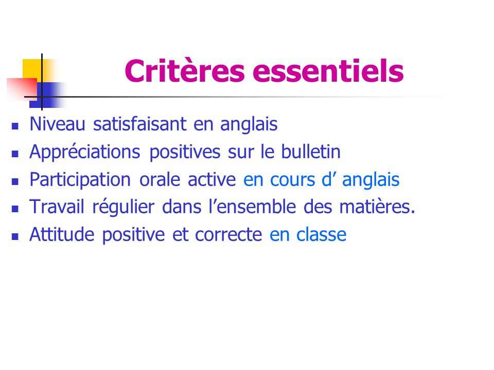 Critères essentiels Niveau satisfaisant en anglais