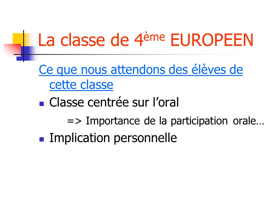 La classe de 4ème EUROPEEN