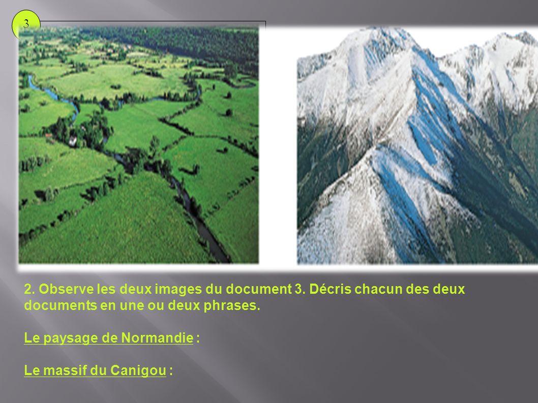 Le paysage de Normandie : Le massif du Canigou :