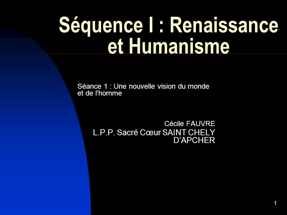 Séquence I : Renaissance et Humanisme