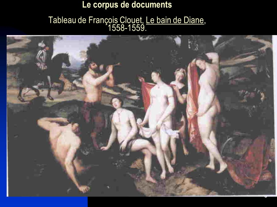 Le corpus de documents Tableau de François Clouet, Le bain de Diane, 1558-1559.