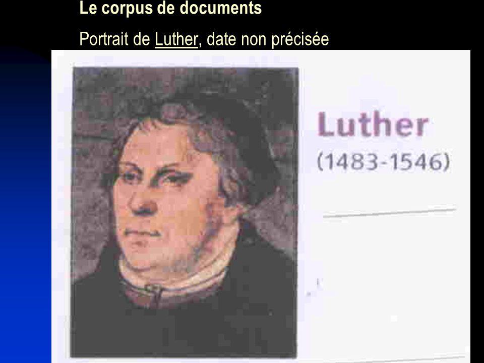 Le corpus de documents Portrait de Luther, date non précisée