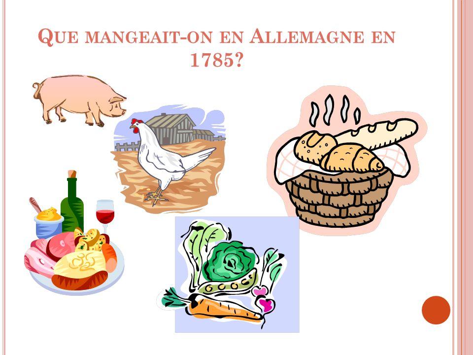 Que mangeait-on en Allemagne en 1785