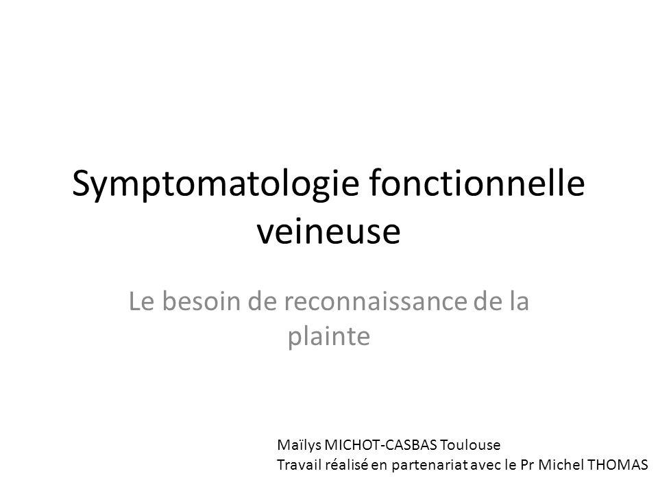 Symptomatologie fonctionnelle veineuse