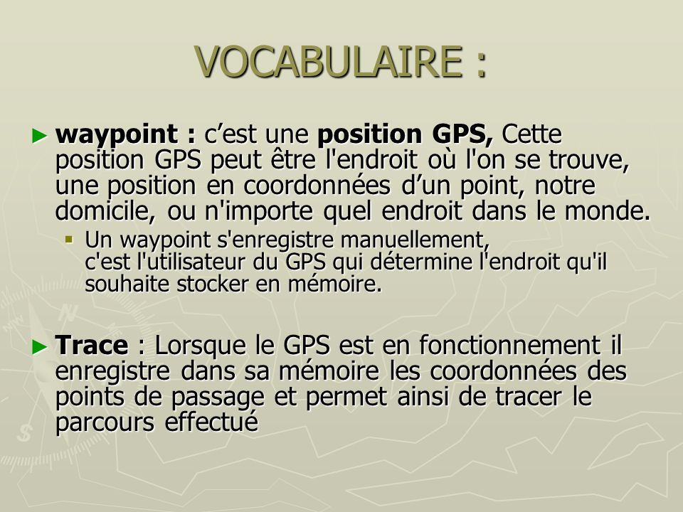 VOCABULAIRE :