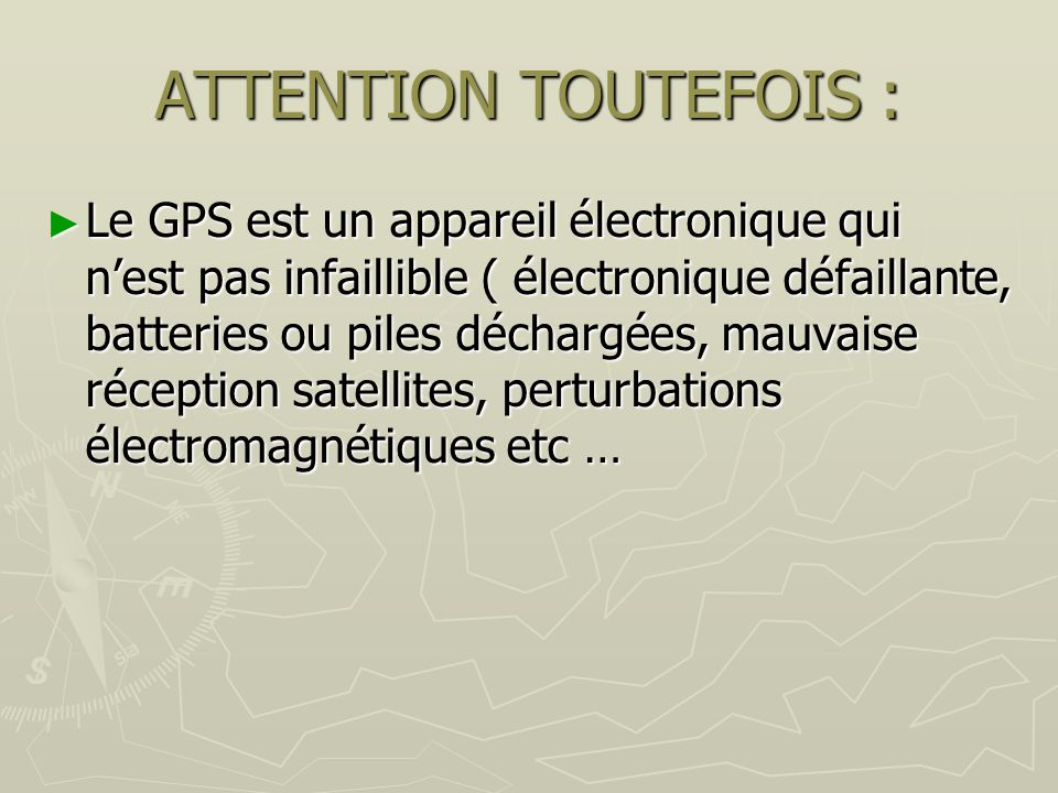 ATTENTION TOUTEFOIS :