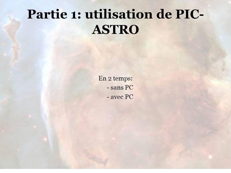 Partie 1: utilisation de PIC-ASTRO
