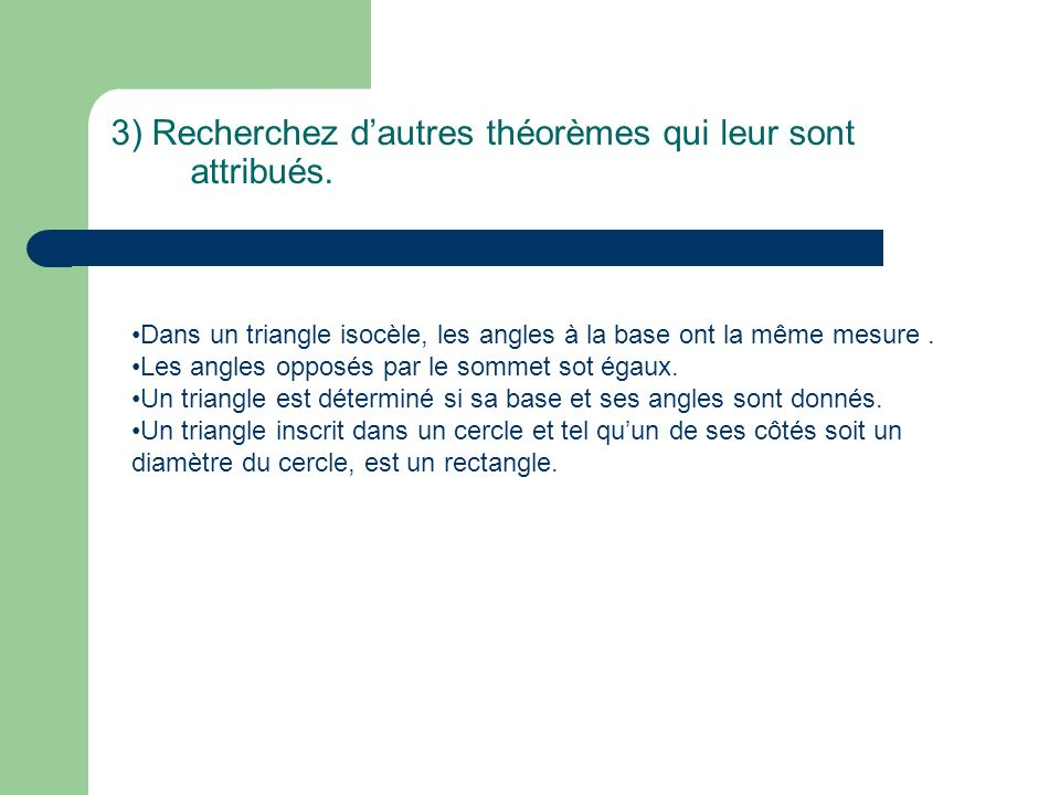3) Recherchez d'autres théorèmes qui leur sont attribués.