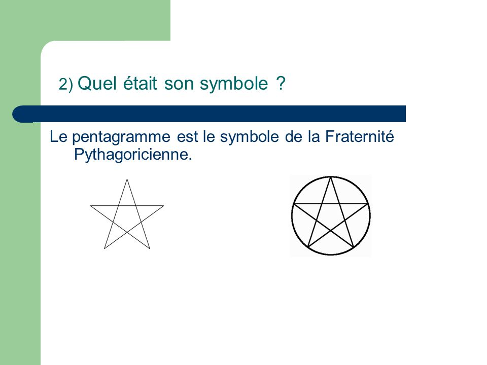 2) Quel était son symbole