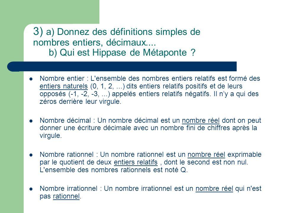 3) a) Donnez des définitions simples de nombres entiers, décimaux